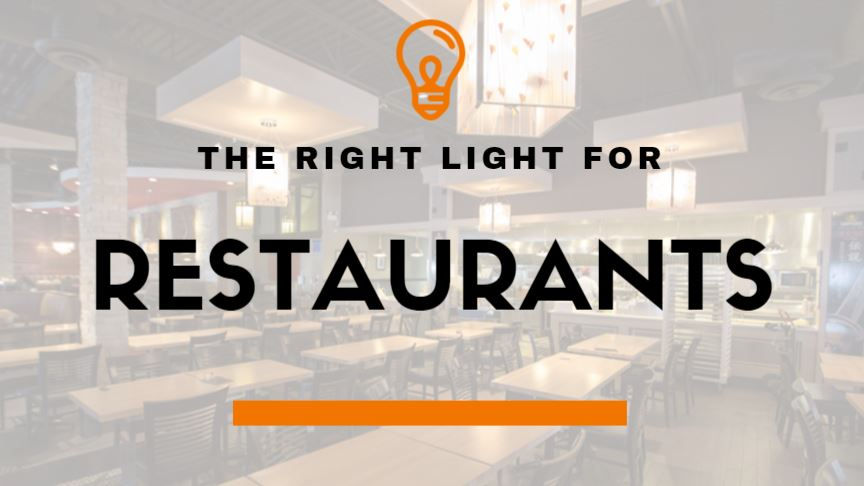 The Right Light for Restaurants